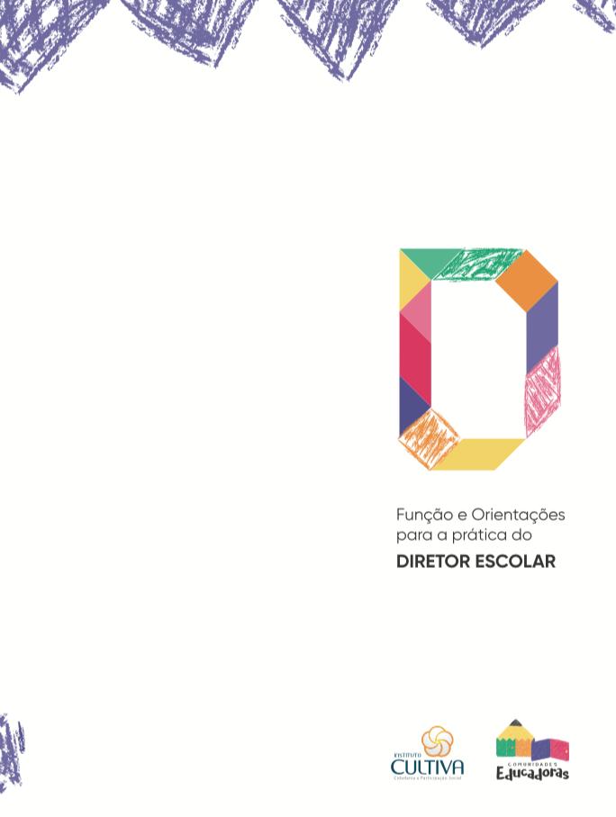 Funções e Orientações para a prática do DIRETOR ESCOLAR