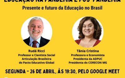 EDUCAÇÃO na Pandemia e Pós-Pandemia | Presente e futuro da Educação no Brasil